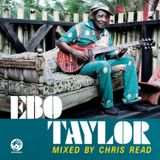 Mr Bongo x OkayAfrica Guest Mix: Ebo Taylor mixed by Chris Read
