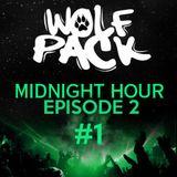 Wolfpack Midnight Hour Episode 2 #1