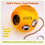 Jeff's Fancy C-60 Podcast #53 (June 11, 2013)
