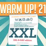Dj ToxicWave23 - Warm Up! 21 / B-Day XXL Edition promomix