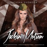 Music by Katusha Svoboda - Jackin Motion #050