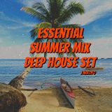 Essential Summer Mix ( Deep House/ House Mix)
