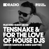 Defected In The House Radio - 28.12.15 - Guest Mix Tensnake and FTLOH DJ's