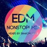 EDM NONSTOP! MIX MIXED by Sharon Apple