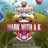 Mark With A K - Live @ Intents Festival 2015 [05.-07.06.2015]