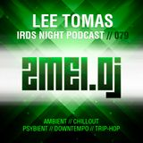 Lee Tomas - irds Night Podcast #079 @ zmei.dj (17.02.2018)