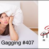 Oral Sex and Gagging #407