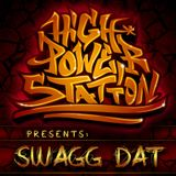 HIGH POWER STATION - SWAGG DAT! (2011)