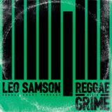 RR Podcast Volume 22: Leo Samson - Reggae Meets Grime
