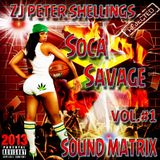 ZJ Peter Shellings Soca Savage - 2013