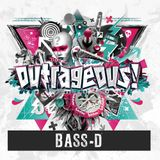 Bass-D @ Outrageous 2016