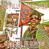 THE FULLY LOADED SHOW NEW YEARS EVE SHOW 31ST DECEMBER 2018