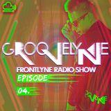 GROOVELYNE - FRONTLYNE RADIO SHOW EP#04