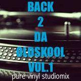 Back 2 da Oldschool Vol.1