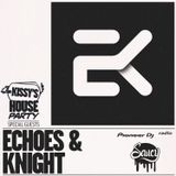 Kissy's House Party [56] w/ ECHOES & KNIGHT (Saucy Records) @ Pioneer DJ Radio