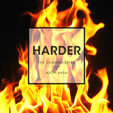CHAINSMOKERS - HARDER mixed by JASON HASAI