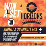 Chris Hickey - Horizons Festival Dj Competition Mix