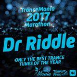 Dr Riddle - TranceMania Marathon 2017 Mix