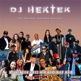 DJ Hektek - 2012 Hip Hop Rap, R&B Mixtape