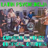 Latin Psychedelia Mix