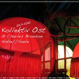Kollektiv Ost @ Charles Bronson (Halle/Saale) Part One