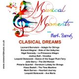 Musical Moments #25 Classical Dreams