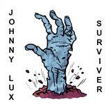 Johnny Lux - Surviver