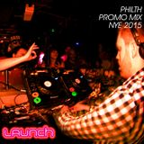 Philth Launch promo mix