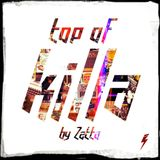 Top Of KILLA ϟ by Zetta #1