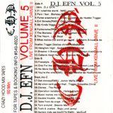 DJ EFN - Vol 5 (Live From Kendall Drive II)