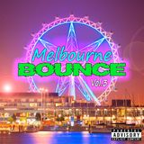 Melbourne Bounce - vol.3 [Mixed By DJ Override]