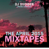 DJ Svoger - April 2015 B-Sides