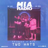 M.I.A. RADIO # 017 - THE TWO HATS