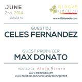 Max Donato & Celes Fernandez @ Groove Garden Radio Experience | 2014_06_02