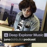 Juno Distribution Podcast #4 with Deep Explorers Music (part 1)