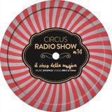 Circus Radio Show 014