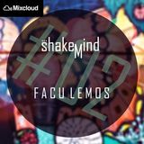 SHAKEMIND SESSIONS - FACU LEMOS [PODCAST#02]