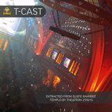 T-CAST / DJ EFE RAMIREZ TEMPLO BY THEATRON 27/8/15