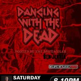 Dancing With The Dead #46