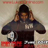 LUKAN ONLINE 60 MINUTE MIX - June 2018