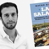 """Nacho Girón, autor del libro La Salada: """"La feria tiene que reconvertirse, sino no va a sobrevivir"""""""