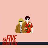 Danny Velez - Back At It Again (36Five #27)