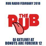 Rub Radio - February 2018 (Getlive! at DAF12)
