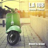 Arzuki - Look Ahead 108 Classic Trance Mix (08.23.2014)