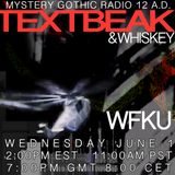TEXTBEAK - DJ SET INTERVIEW ON MYSTERY GOTHIC RADIO 12AD WFKU NYC JUNE 1 2016