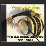 Tony Future - The Old skool Journey Part 2