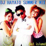 DJ HAYATO SUMMER MIX