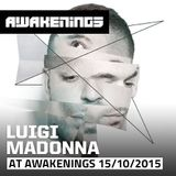 Luigi Madonna @ Awakenings presents Drumcode Special 15-10-2015