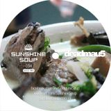 Sunshine Soup 034 - Deadmau5 (Guest mix)