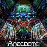 Anecdote Mix: Episode I - Midnight Lifeforces